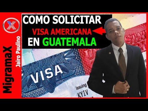 COMO SOLICITAR VISA AMERICANA EN GUATEMALA?