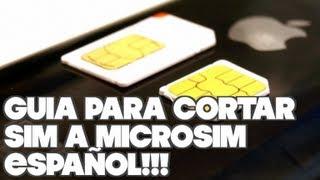 Tip Como Cortar 'Sim a Micro Sim' con Guia  Español