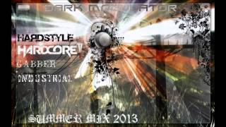 Hardstyle/Hardcore/Gabber/Industrial summer mix 2013 from Dark Modulator