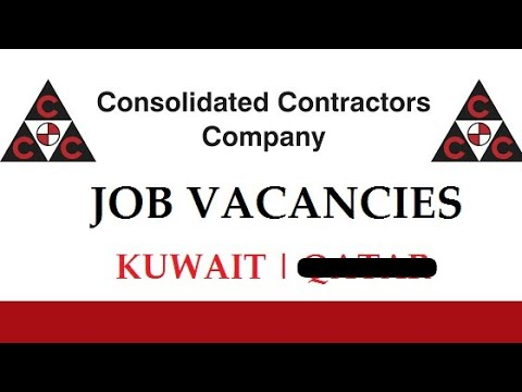 Job in Kuwait/vacancies in consolidated contractor company all categories  today apply latest updates