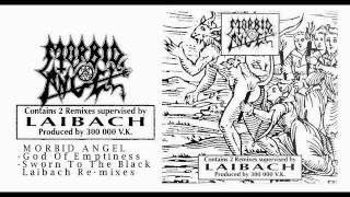 MORBID ANGEL -  God Of Emptiness &  Sworn To The Black  - / LAIBACH Re-mixes /