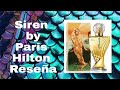 Perfume Siren by Paris Hilton: reseña en español