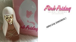 Nicki Minaj: PINK FRIDAY SPECIAL EDITION Perfume Review 2017 LIMITED EDITION!!