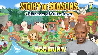 Egg Hunt! | Story of Seasons: Pioneers of Olive Town Gameplay Part 7
