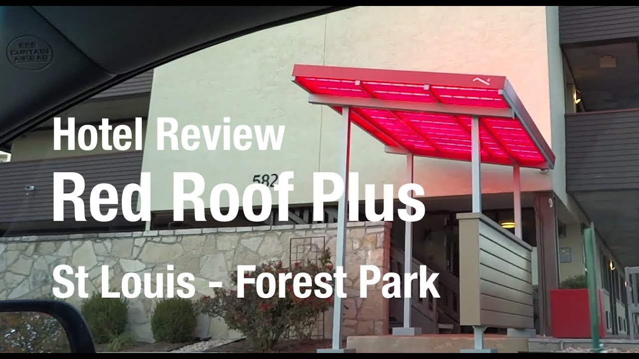Hotel Review Red Roof Plus Forest Park St Louis Mo