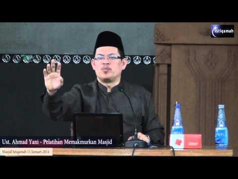 Ust  Ahmad Yani   Pelatihan Memakmurkan Masjid