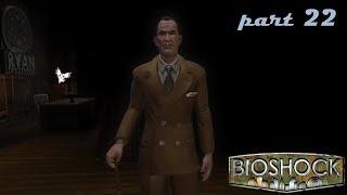 Lets Play BioShock #022 wir treffen Ryan und es gibt ein Plot Twist