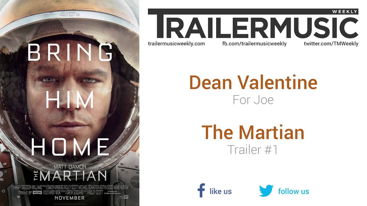 Schön The Martian   Trailer #1 Music #1 (Dean Valentine   For Joe)