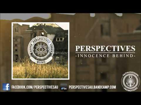 Клип Perspectives - Innocence Behind