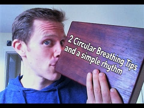 Didgeridoo Lesson - 2 Circular Breathing Tips and a Rhythm