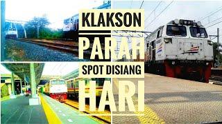 KLAKSON PARAH & UNIK Spot kereta api ngebut disiang hari