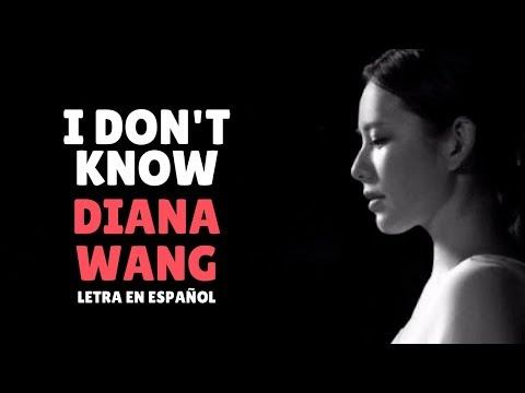 Diana Wang (王詩安) I Don't Know /Sub Español/Pinyin/Chino