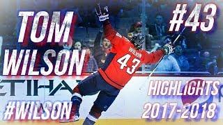 TOM WILSON HIGHLIGHTS 17-18 [HD]