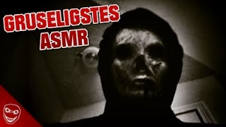 Das gruseligste ASMR Video!