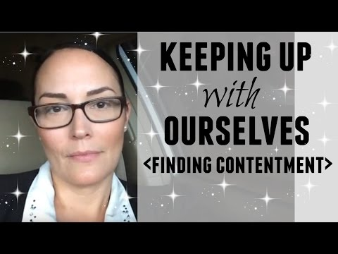 HOW TO BE HAPPY WITH WHAT YOU HAVE ● HOW TO BE CONTENT ● BEING GRATEFUL ● FINDING CONENTMENT