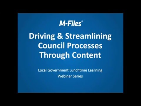 Webinar: Driving and Streamlining Council Processes Through Content for Local Authorities
