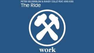 Peter Gelderblom & Randy Colle Feat. Kris Kriss - The Ride (Radio Edit) [Official]