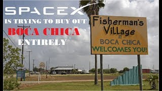 SpaceX Starship Update: Why Elon Musk's SpaceX is Trying to Buy Out Boca Chica Entirely?