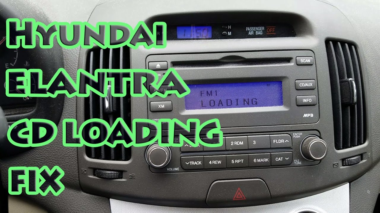 Hyundai Elantra Cd Loading Fix 2007 2017