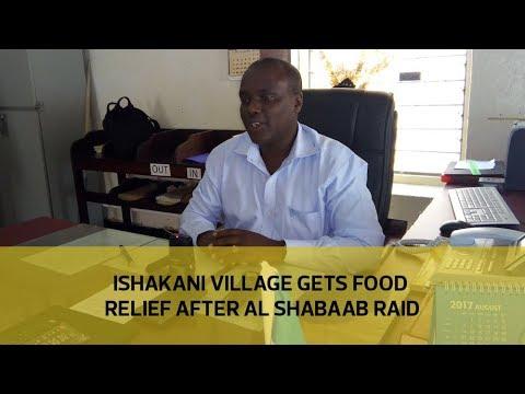Ishakani village gets food relief after Al Shabaab raid