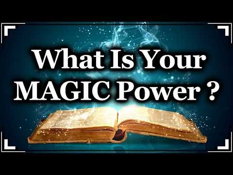 What Is Your MAGIC Power ?