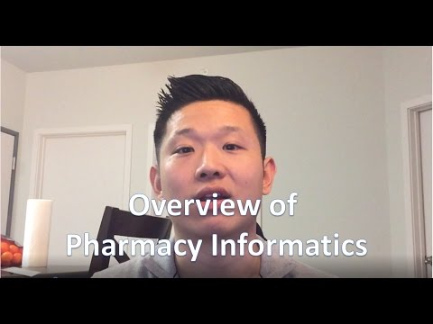 Overview of Pharmacy Informatics