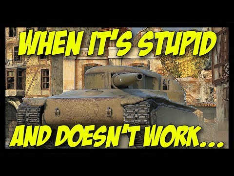 ► When It Is Stupid And Doesn't Work... - World of Tanks T28 HTC Gameplay