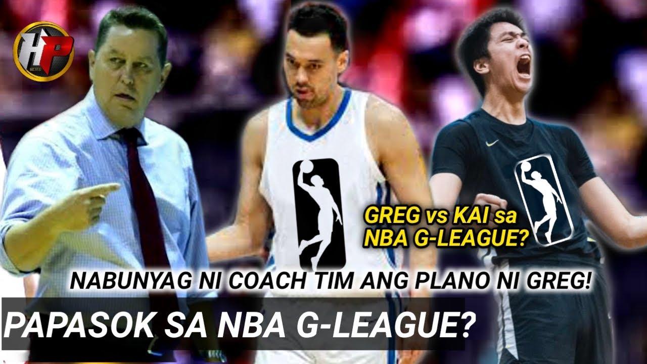 Greg magtatryout sa NBA G-League?| Nabunyag ni Coach Tim ang plano kaya pumuntang Amerika!