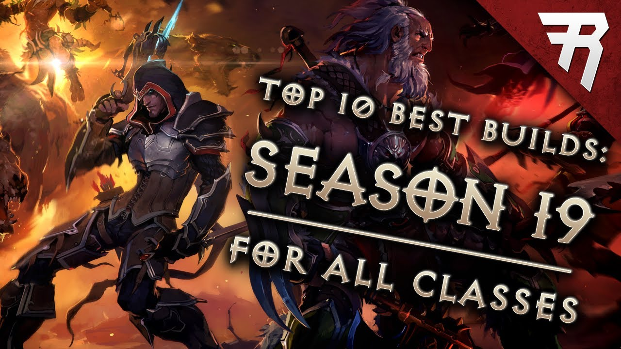 Top 10 Best Builds For Diablo 3 2 6 7 Season 19 All Classes Tier List Youtube