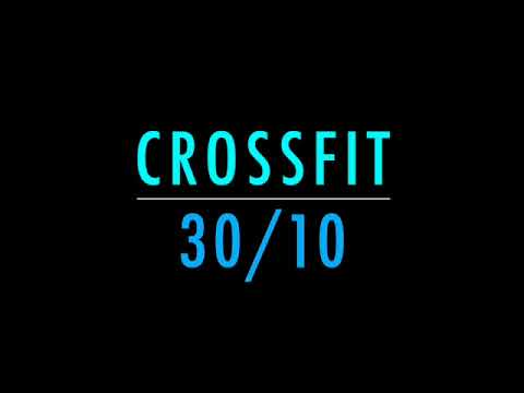 Crossfit - 30/10 - 50min