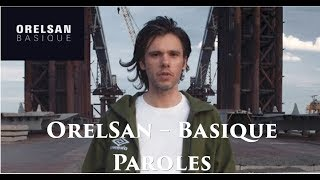 OrelSan Basique - Paroles
