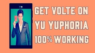 VoLTE-PATCH [TWRP FLASHABLE][WITHOUT PC] ENABLE VoLTE IN YUPHORIA