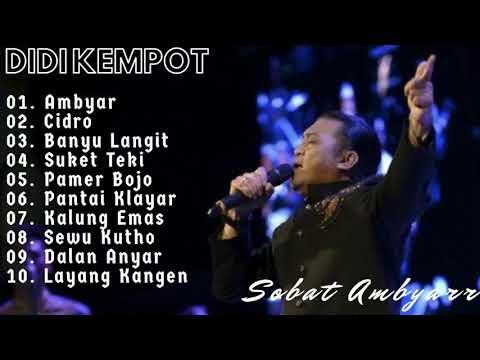 Kumpulan Lagu Didi Kempot Full Ambyar 2019 Youtube