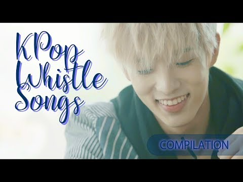 KPop Whistle Songs