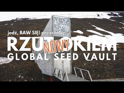 Nowy Rzut okiem: Global Seed Vault