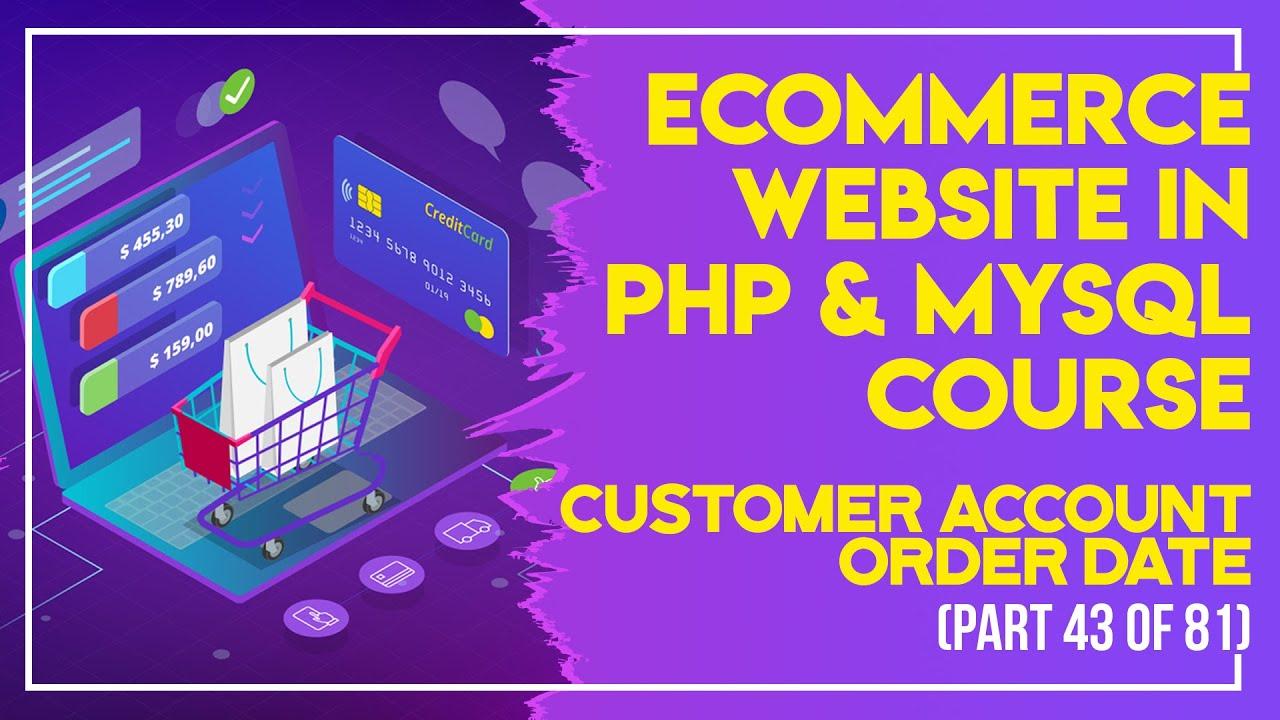 E-Commerce website in PHP & MySQL in Urdu/Hindi part 43 customer account order date
