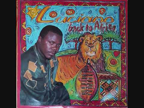 Luciano - Back To Africa  - 1994 (Full)