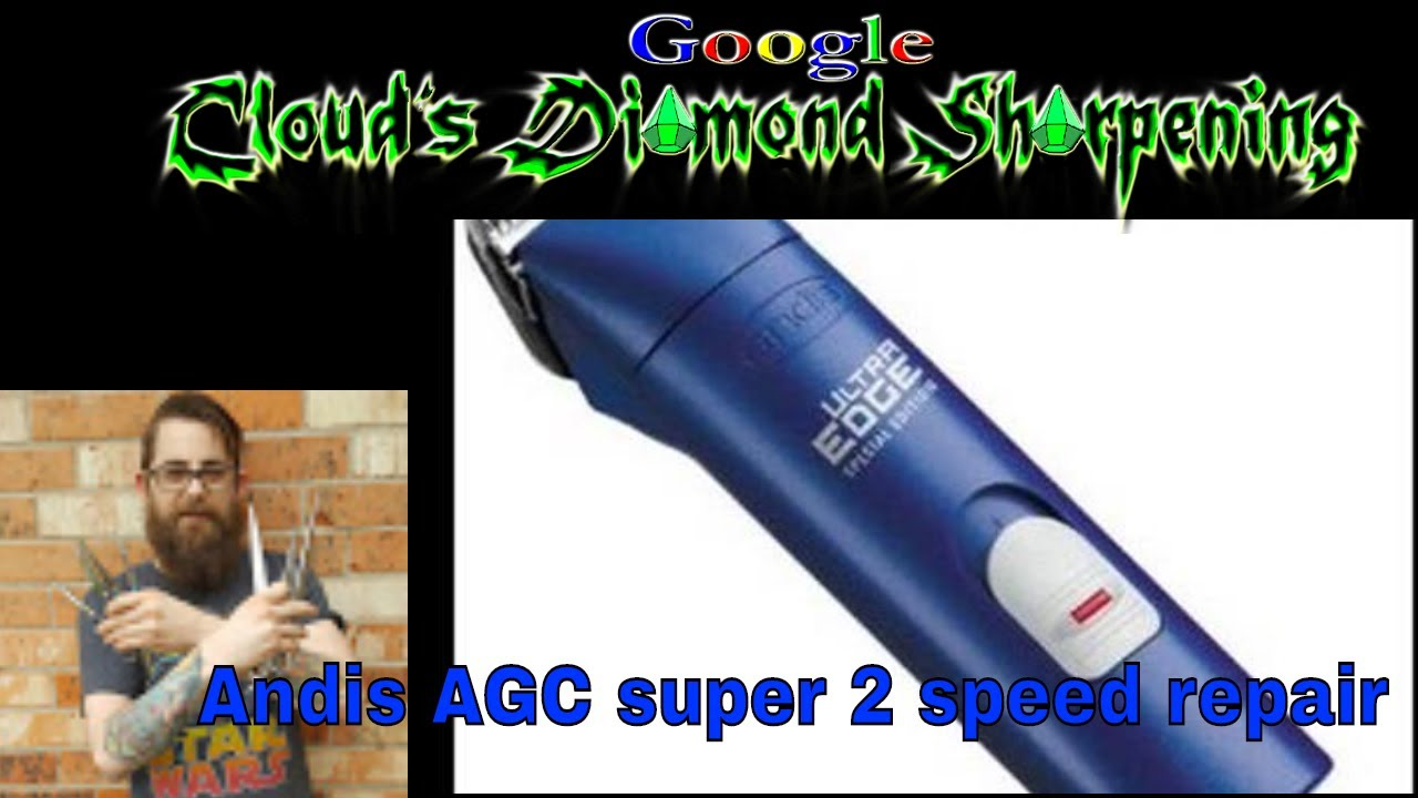 small resolution of andis agc 2 speed clipper basic repair