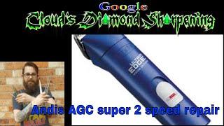 Andis AGC 2 speed Clipper basic repair
