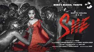 SHE -  Ft. Deepthi Sunaina | Mama Sing | Telugu Rap Song