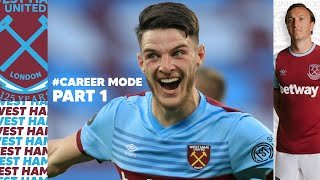 FIFA 21 Career Mode Part 1 - WEST HAM