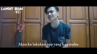 Wali band - Langit bumi (cover by Reedzwann)