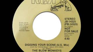 """The Blow Monkeys - Digging Your Scene (7"""" U.S. Mix)"""
