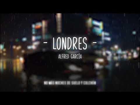 Londres - Alfred García [Letra] OT 2017