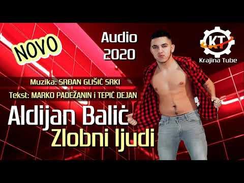 Aldijan Balić - Zlobni ljudi (Audio 2020)