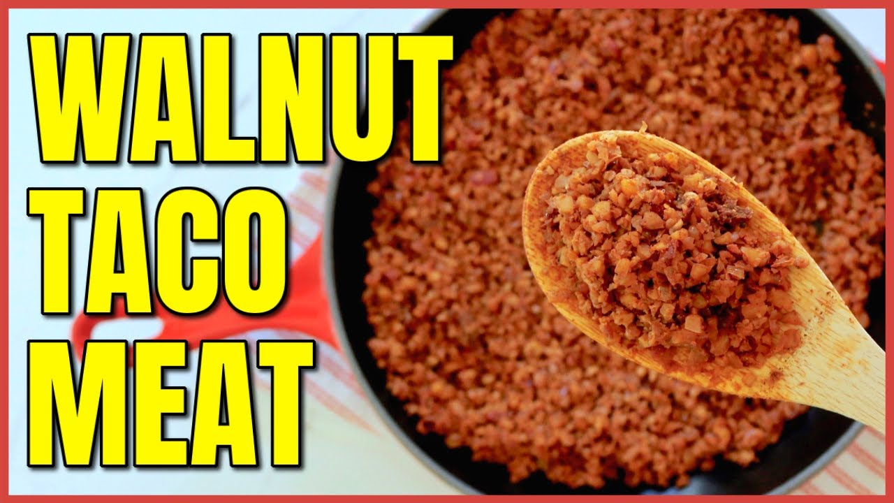 Easy Vegan Walnut Taco Meat / Vegan Recipes