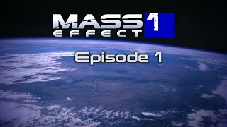 Mass Effect: The Movie Remastered [Episode 1]