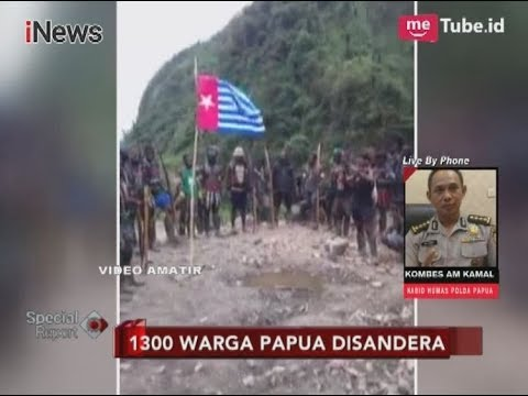 Informasi Terkini Terkait Penyanderaan 1.300 Warga Papua - Special Report 09/11