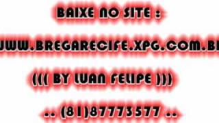 Mc Leozinho - Troca De Novinha By Luan Felipe ((( WWW.BREGARECIFE.XPG.COM.BR  )))