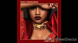 Maria Simorangkir - I Don't Want To (Lirik Lagu)